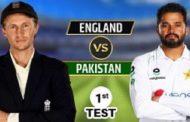 இங்கிலாந்து - பாகிஸ்தான் அணிகள் மோதும் முதலாவது டெஸ்ட் போட்டி இன்று..!!